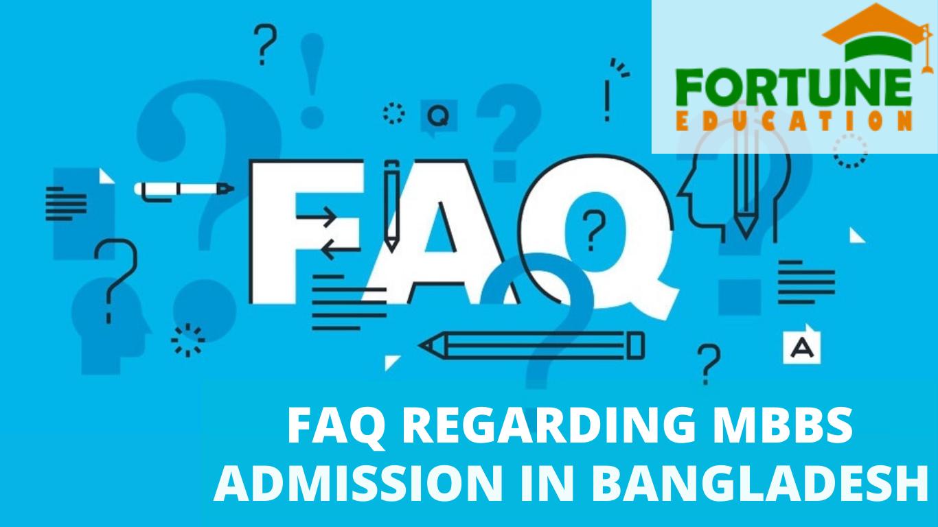 FAQ Regarding MBBS Admission in Bangladesh